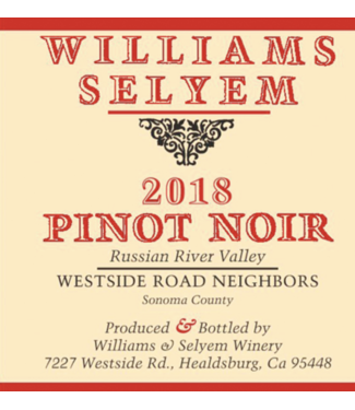 William Selyem Williams Selyem Pinot Noir Westside Road Neighbors 2018