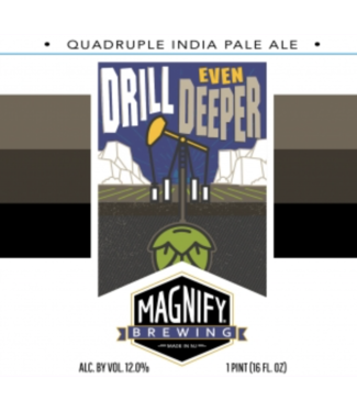 Magnify Magnify Drill Even Deeper (4pk 16oz cans)
