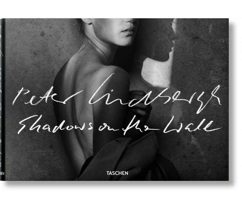 Taschen Peter Lindbergh Shadows on the Wall