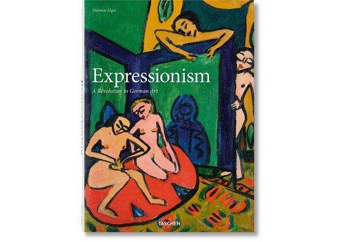 Taschen Expressionism A Revolution in German Art