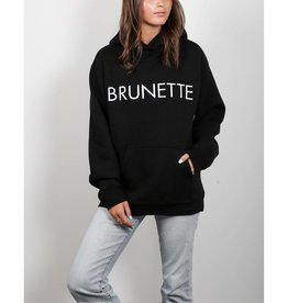Brunette Brunette Hoodie