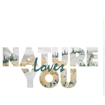 INDIAN PAINTBRUSH STUDIOS Nature Loves You