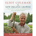 Outdoor Gardening The New Organic Grower (2nd Edition) by Eliot Coleman