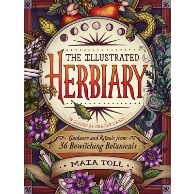 Storey Publishing The Illustrated Herbiary: Guidance and Rituals from 36 Bewitching Botanicals