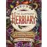 Outdoor Gardening The Illustrated Herbiary: Guidance and Rituals from 36 Bewitching Botanicals
