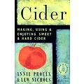Storey Publishing Cider Making, Using & Enjoying Sweet & Hard Cider