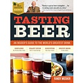 Storey Publishing Tasting Beer: An Insider's Guide to the World's Greatest Drink