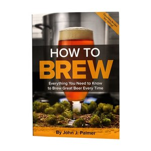 Beer and Wine How to Brew: Everything You Need To Know To Brew Beer Right The First Time