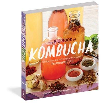 Urban DIY The Big Book of Kombucha: Brewing, Flavoring, and Enjoying the Health Benefits of Fermented Tea