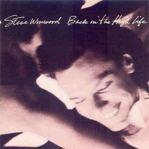 LP - Back in the High Life - Steve Winwood - Original Pressing