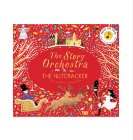 The Story Orchestra: The Nutcracker By: Jessica Courtney-Tickle