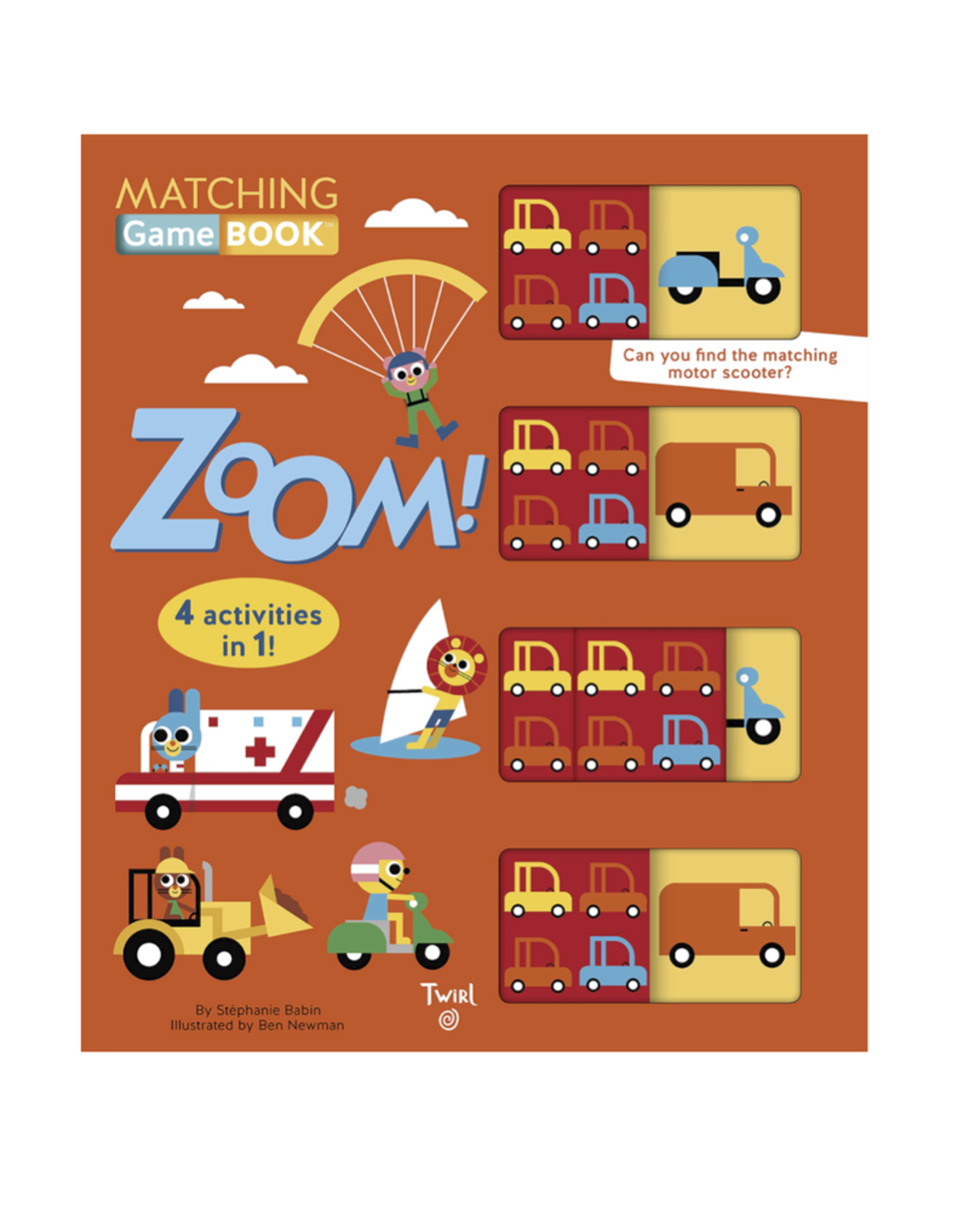 Matching Game Book: Zoom! by: Stephanie Babin