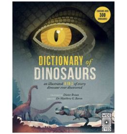 Dictionary of Dinosaurs by: Matthew Baron