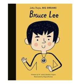 Little People Big Dreams Bruce Lee by: Isabel Sanchez Vegara