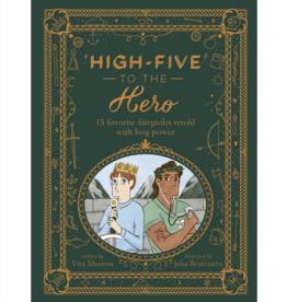 High-Five to the Hero by: Vita Murrow