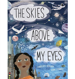 The Skies Above My Eyes by: Charlotte Guillan