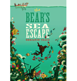 The Bear's Sea Escape by Benjamin Chaud