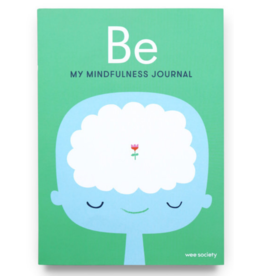 Be: My Mindfulness Journal