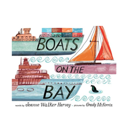 Boats On The Bay by: Jeanne Walker Harvey