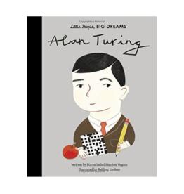 Little People, Big Dreams: Alan Turing by: Maria Isabel Sanchez Vegara