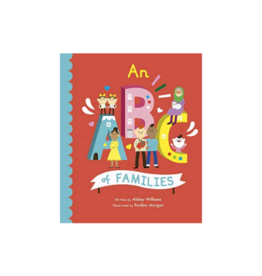 An ABC of Families by: Abbey Williams