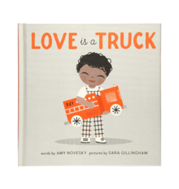 Love is a Truck by: Amy Novesky