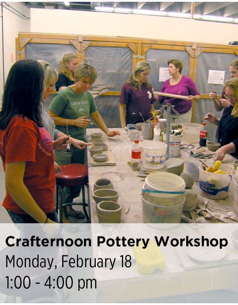 NCC Crafternoon Pottery Workshop - President's Day Special