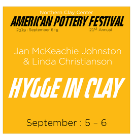 APF Jan McKeachie Johnston & Linda Christianson: Hygge in Clay