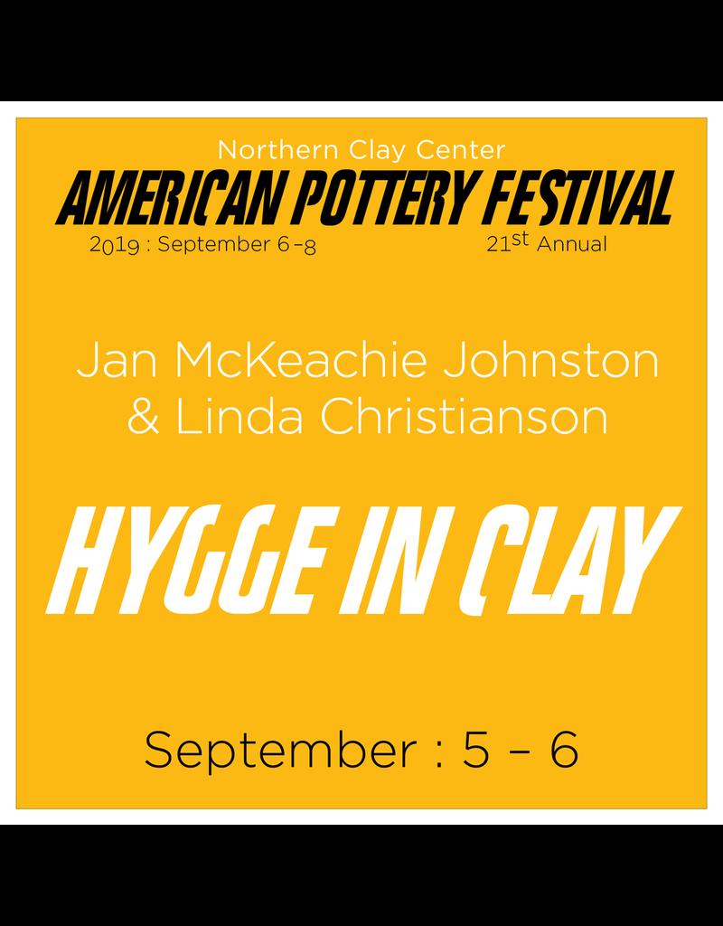 APF Jan McKeachie Johnston & Linda Christianson: Hygge in Clay