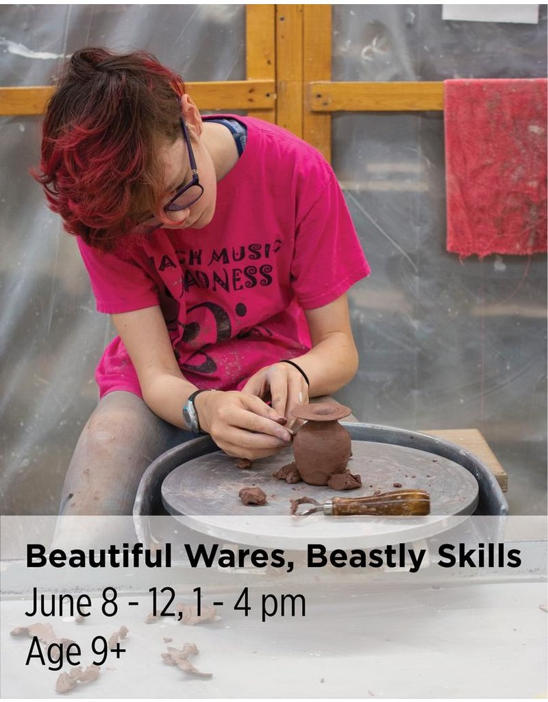 NCC Learn to be a BEAST on the wheel by making beautiful wares that will show off your skills: throwing and trimming, as well as handle, lid, and spout making.