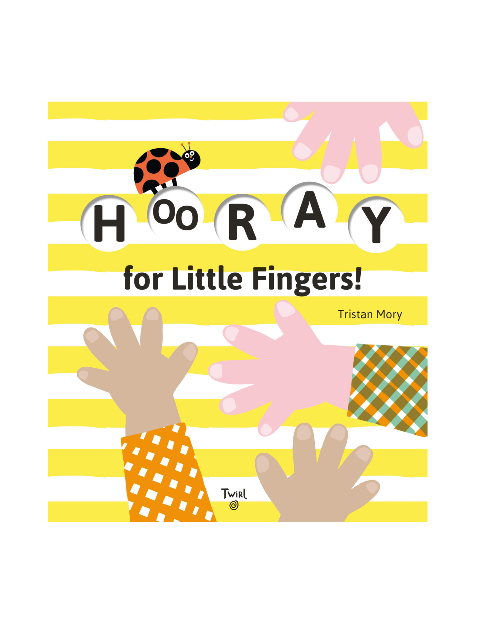 hachette book group Hooray for Little Fingers