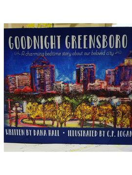 Goodnight Greensboro Goodnight Greensboro