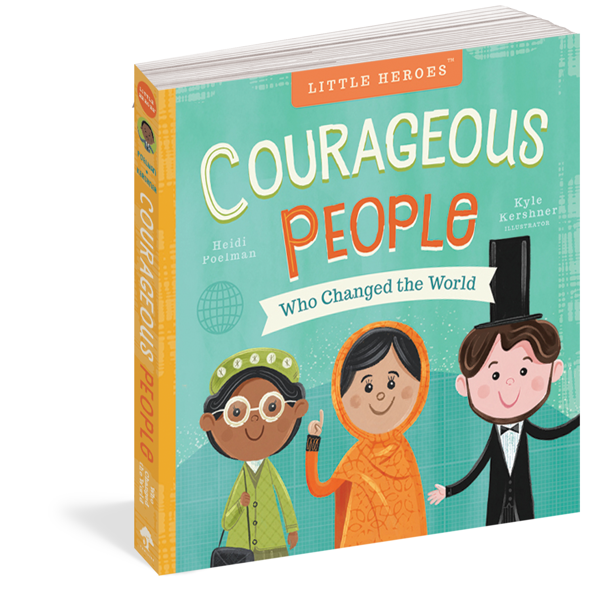 workman publishing Courageous People Who Changed the World