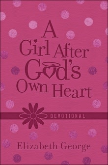 Harvest House A Girl after God's Own Heart