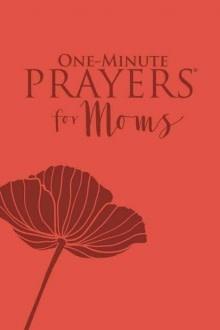 Harvest House One Minute Prayers for Moms