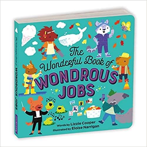 hachette book group Wonderful Book of Wondrous Jobs