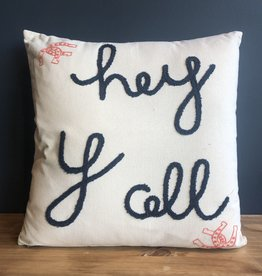 """""""Hey Y'all"""" Pillow"""