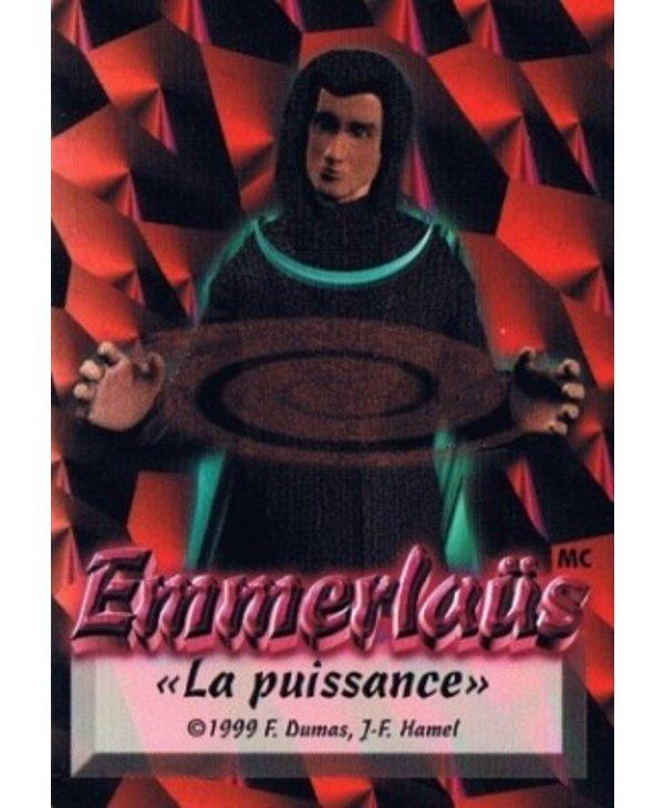 Emmerlaus - La puissance