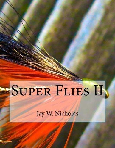 Jay Nicholas Book: Super Flies II