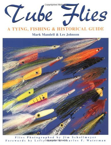 Gig Harbor Fly Shop Tube Flies - A Tying, Fishing, & Historical Guide