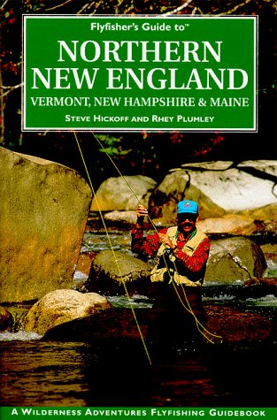 Gig Harbor Fly Shop Fly Fisher's Guide to Northern New England