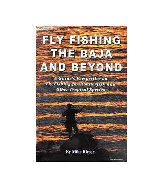 Anglers Book Supply Book, Fly Fishing the Baja and Beyond