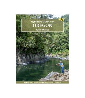 Gig Harbor Fly Shop Book, Flyfisher's Guide to Oregon, 1st Edition