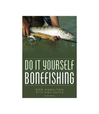 Book: DO IT YOURSELF BONEFISHING Rod Hamilton and Kirk Deeter