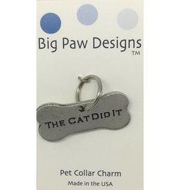 Big Paw Designs Dog Tags  The Cat Did It
