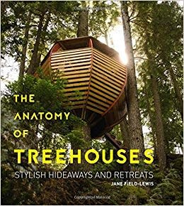 Gibbs-Smith Publishing Anatomy of Treehouses