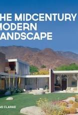 Gibbs-Smith Publishing The Midcentury Modern Landscape