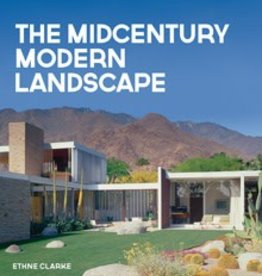 Gibbs-Smith Publishing The Midcentury Modern Landscape