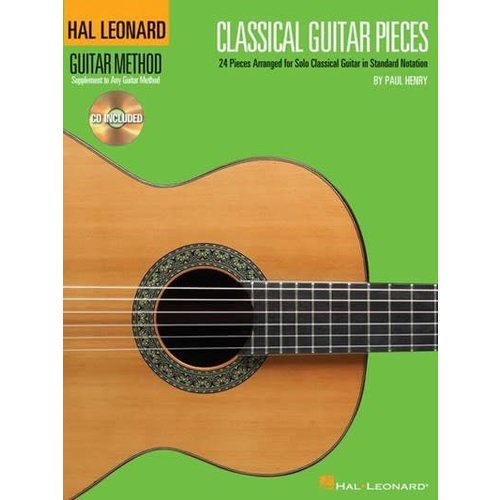 Hal Leonard Classical Guitar Pieces 24 Pieces Arranged for Solo Guitar in Standard Notation by Paul Henry