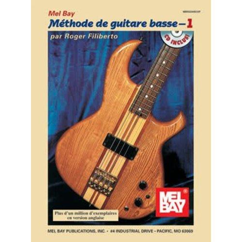 Mel Bay Méthode de guitare basse avec CD- 1 par Roger Filiberto